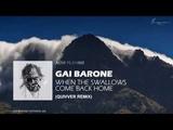 Gai Barone - When The Swallows Come Back Home (Quivver Remix)