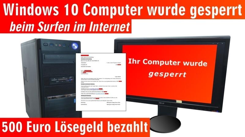 Windows 10 Computer ist gesperrt beim Surfen im Internet - 500 Euro bitte nicht zahlen