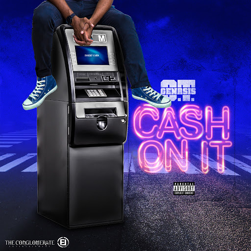 O.T. Genasis альбом Cash On It