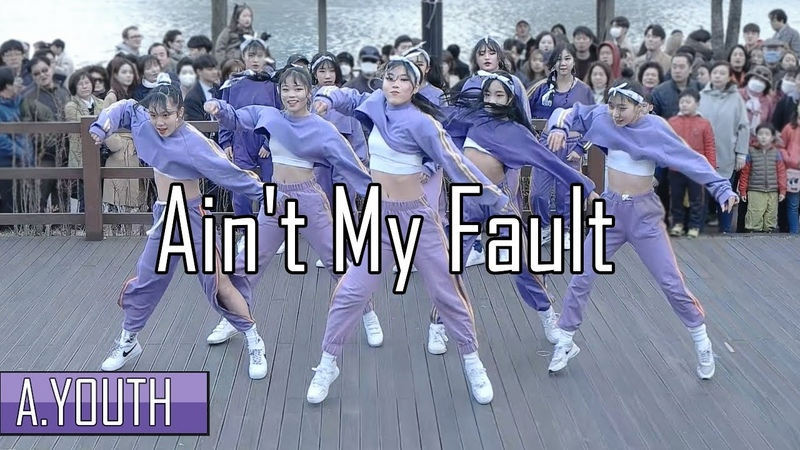 A.YOUTH 버스킹   Aint My Fault - Zara Larsson   Choreography by Luna Hyun   Filmed Edited by lEtudel
