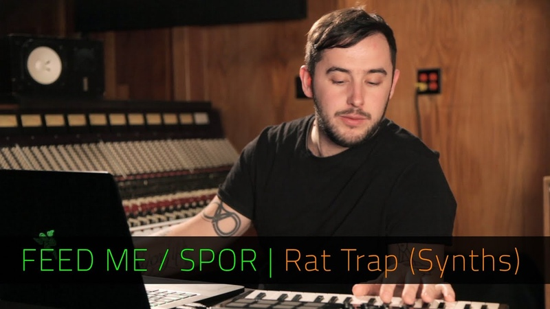 FEED ME SPOR   Rat Trap Synths   FL Studio   Razer Music
