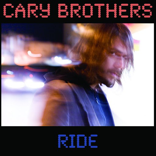 Cary Brothers альбом Ride-Maxi Single