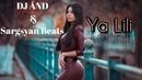 DJ ÂND Sargsyan Beats - Ya Lili (Remix 2019) █▬█ █ ▀█▀