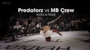 Predatorz vs MB Crew [crew final] .stance Hustle Freeze 2018