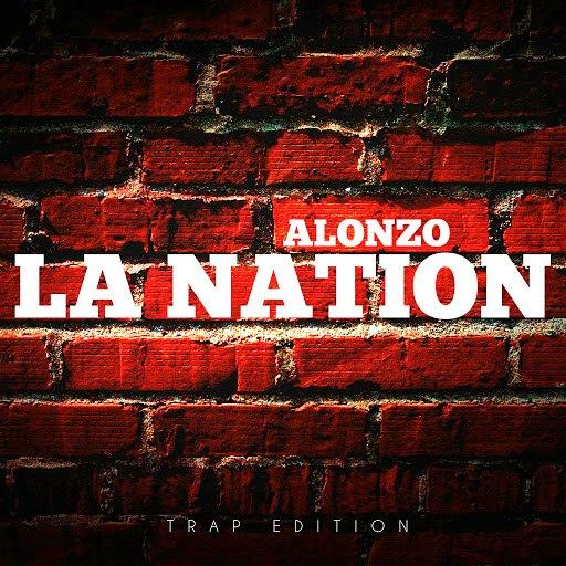 Alonzo альбом La Nation (Trap Edition)