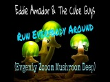 Eddie Amador &amp The Cube Guys - Run Everybody Around (Evgeniy Zzoom Mushroom Deep)