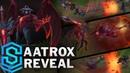 Aatrox Reveal The Darkin Blade REWORK