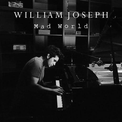 William Joseph альбом Mad World