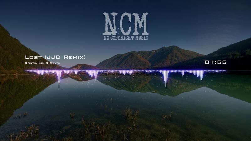 Kontinuum Savoi - Lost (JJD Remix) [No Copyright Music]