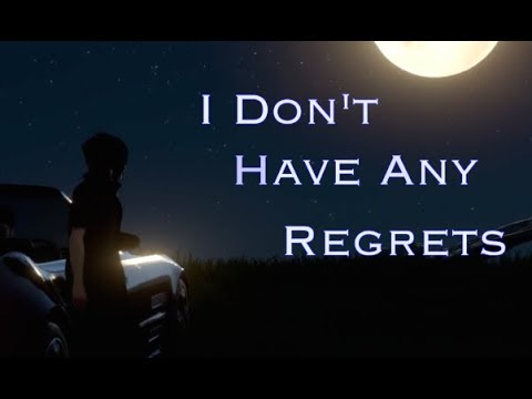 I Don't Have Any Regrets | FFXV