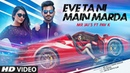 Eve Ta Ni Main Marda Mr Jai S Ft. Pav K Full Song PB Tracks Latest Punjabi Song 2018