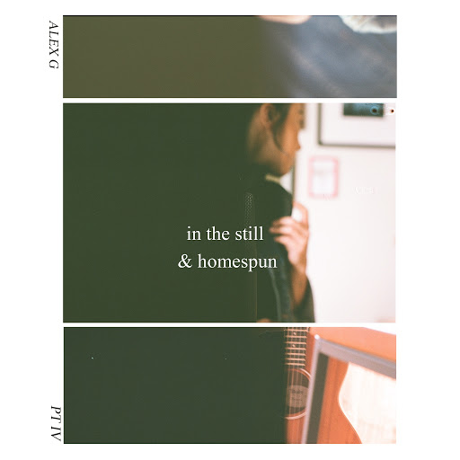 Alex G альбом In the Still & Homespun, Pt. IV - EP