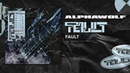 Alpha Wolf - Fault (Official Audio Stream)