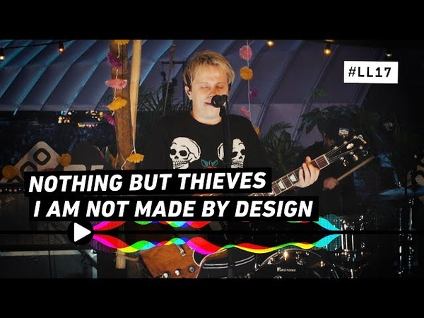 NOTHING BUT THIEVES - I AM NOT MADE BY DESIGN - 3FM SESSIE LL 17