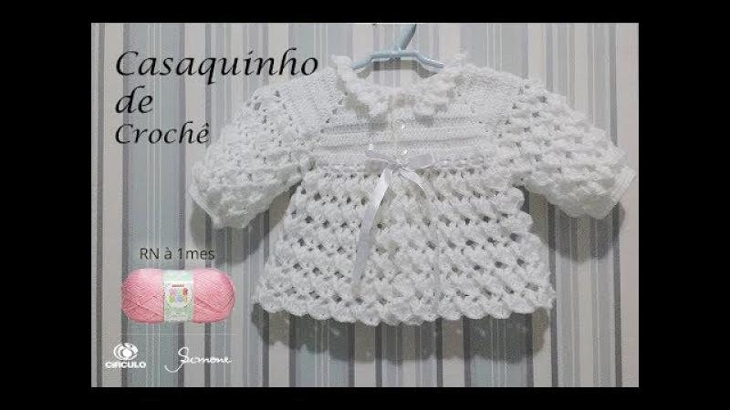 Casaquinho de Crochê para bebê tamanho RN a 1 mês Professora Simone Eleotério