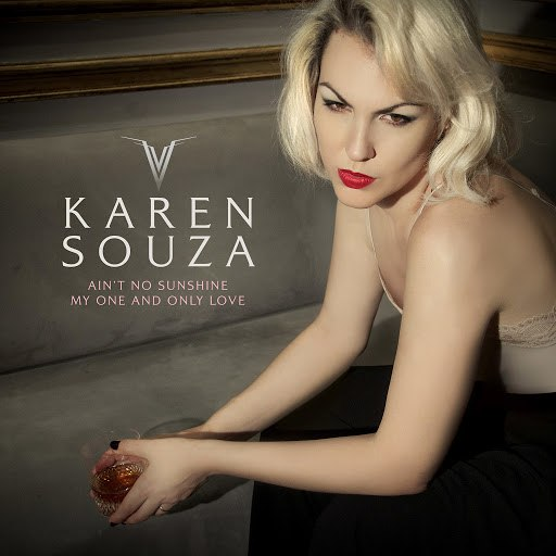 Karen Souza альбом Ain't No Sunshine / My One and Only Love