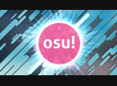 Osu! gameplay 1 1/2