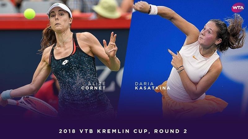 Alizé Cornet vs. Daria Kasatkina   2018 VTB Kremlin Cup Round Two   WTA Highlights