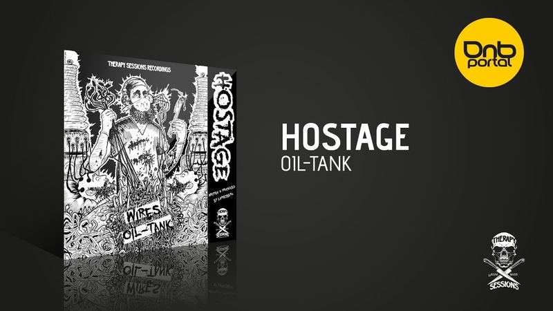 Hostage - Oil Tank [Therapy Sessions Recordings]