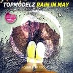 Topmodelz альбом Rain in May