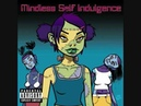 Mindless Self Indulgence- Golden I 10
