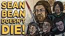 Sean Bean Doesn't Die TOON SANDWICH