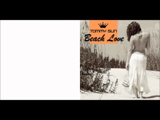 BCR 703 Tommy Sun - Beach Love (ITALO DISCO 2012)