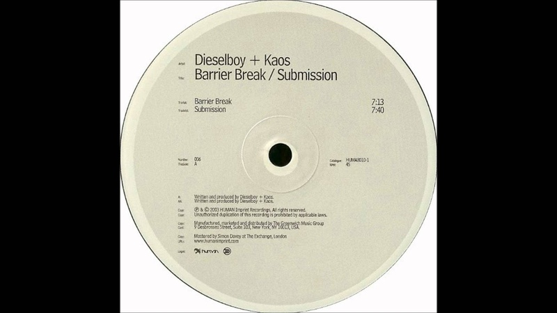 Dieselboy Kaos - Barrier Break