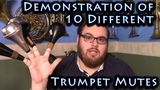 Demonstration of 10 Different Trumpet Mutes Straight, Cup, HarmonWah wah, Plunger, Practice mutes