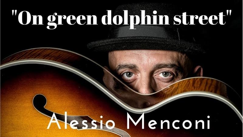 On green dolphin street - Alessio Menconi