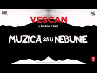 Vescan cu Mahia Beldo si DJ Wicked - Muzica sau Nebunie?