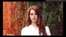 Lana Del Rey - Summertime Sadness ле-ле-летняя печалька