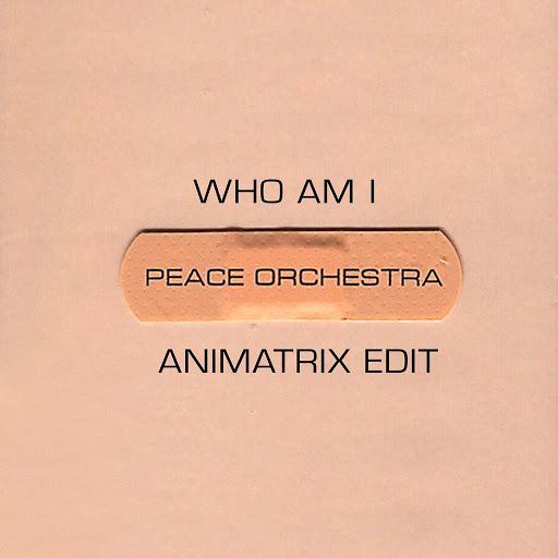 Peace Orchestra альбом Who Am I