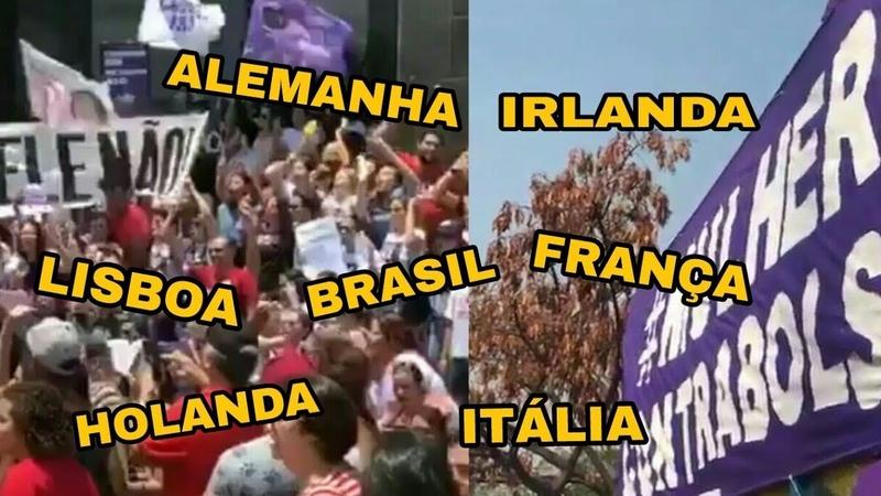 Manifestações ELENÃO contra Bolsonaro pelo MUNDO 29/09/18