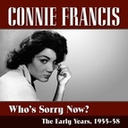 Connie Francis альбом Who's Sorry Now?...The Early Years 1955-58