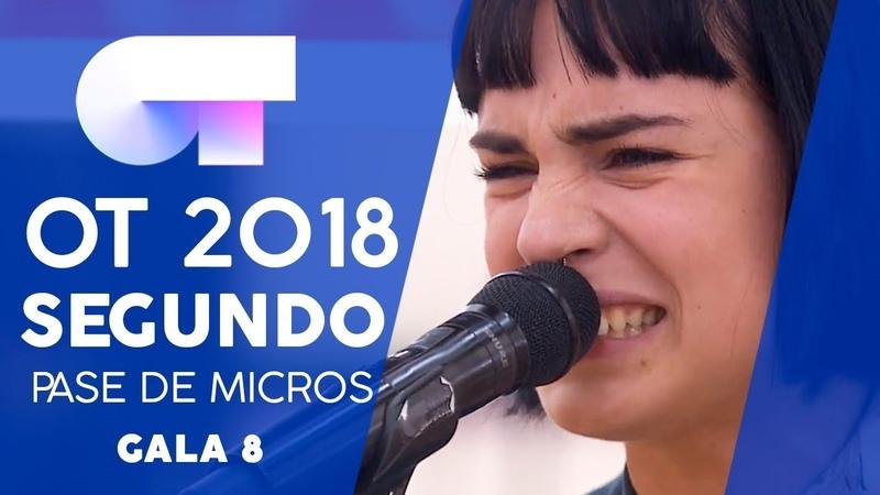 AUNQUE NO SEA CONMIGO - NATALIA | SEGUNDO PASE DE MICROS GALA 8 | OT 2018