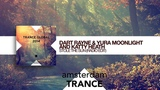Dart Rayne &amp Yura Moonlight and Katty Heath - Stole The Sun (out now on Trance Global)