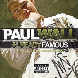 Paul Wall альбом Already Famous