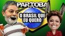 🔥 ParTOBA O Brasil Que Eu Quero