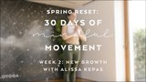 Day 13 Peaceful Warrior Flow with Alissa Kepas - Spring Reset 30 Days of Mindful Movement