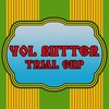Vol butter trial cup