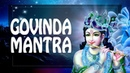 Govinda mantra to Remove Obstacles ☸ Choose New Life!