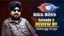 Bigg Boss 12 Episode 2 Review By Dabangg Singh 18 Sep 2018 Salman khan