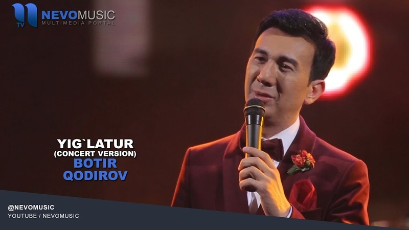 Botir Qodirov Yig`latur Ботир Кодиров Йиглатур concert version