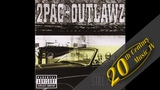 2Pac - Still I Rise (feat. Outlawz &amp Ta'He)