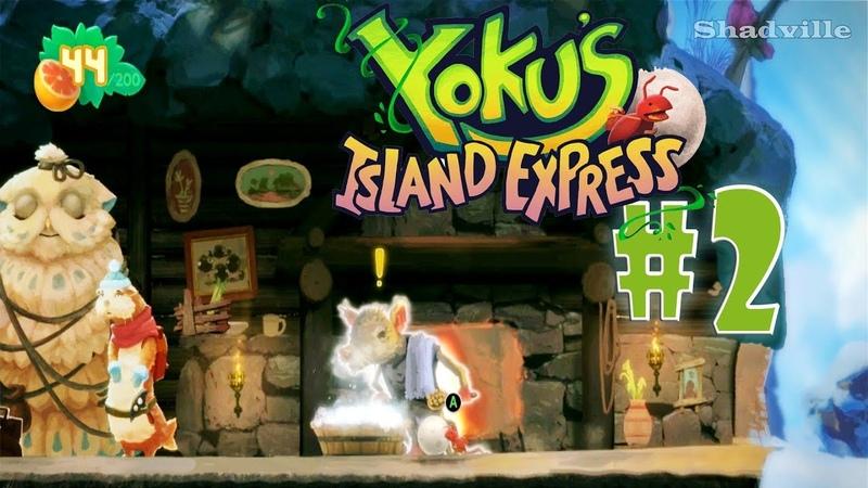 Yoku's Island Express Прохождение 2 Отмыть Пыльчиков