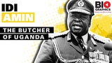 Idi Amin The Butcher of Uganda
