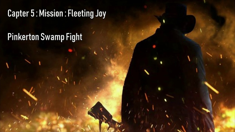 Red Dead Redemption 2 : Unofficial OST : Chapter 5 : Mission : Fleeting Joy : Pinkerton Swamp Fight