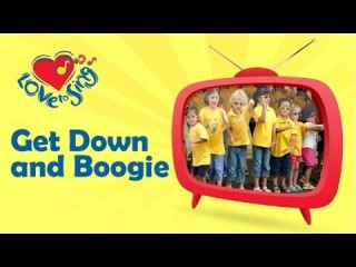 Kids Action Songs | Get Down and Boogie | Children Love to Sing Kids Songs