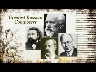 RUSSIAN Composers - Tchaykovsky, Borodine, Prokofiev, Rimsky